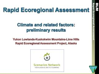 Rapid Ecoregional Assessment