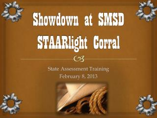 Showdown at SMSD  STAARlight  Corral