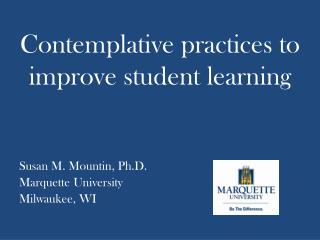 Contemplative practices to improve student learning