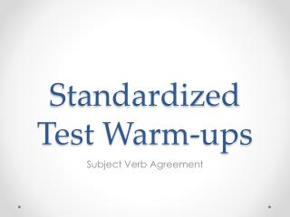 Standardized Test Warm-ups