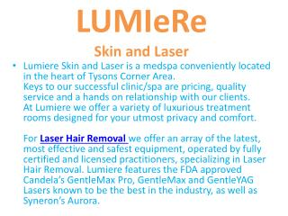 Lumire skin and laser virginia | affordable Hair Removal