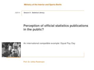 Perception of official statistics publications  in  the public ?