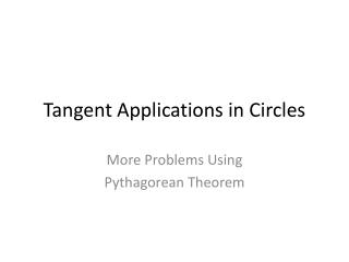 Tangent Applications in Circles