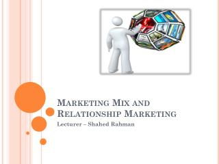 Marketing Mix and Relationship Marketing