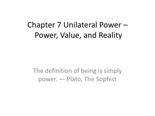 Chapter 7 Unilateral Power –  Power, Value, and Reality