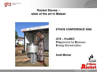 Rocket Stoves – state of the art in Malawi