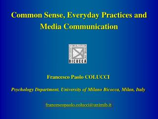 Francesco Paolo COLUCCI Psychology Department, University of Milano Bicocca, Milan, Italy