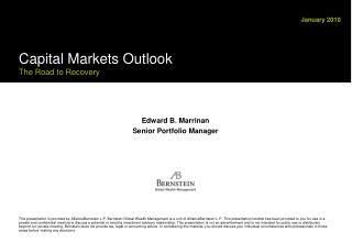 Capital Markets Outlook The Road to Recovery