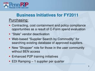 Business Initiatives  for  FY2011