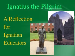 Ignatius the Pilgrim
