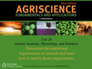 Unit 26 Animal Anatomy, Physiology, and Nutrition