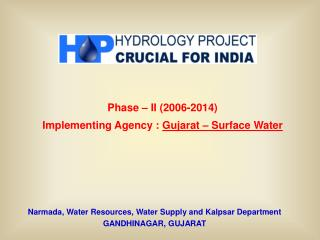 Narmada, Water Resources, Water Supply and Kalpsar Department GANDHINAGAR, GUJARAT