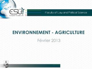 ENVIRONNEMENT - AGRICULTURE