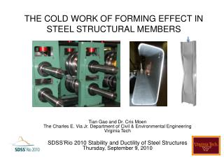 THE COLD WORK OF FORMING EFFECT IN STEEL STRUCTURAL MEMBERS