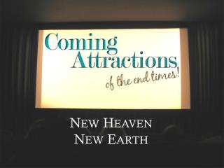 New Heaven New Earth