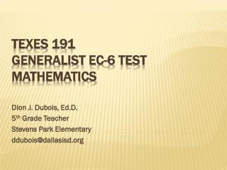 TExES 191 Generalist EC-6 Test Mathematics