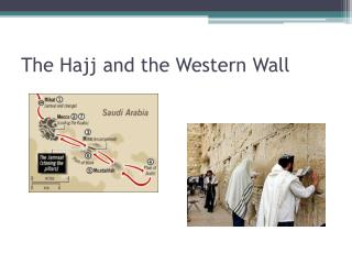 The Hajj and the Western Wall