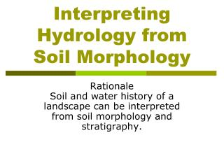 Interpreting Hydrology from Soil Morphology