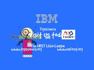 Tryscience and The FIRST LEGO League
