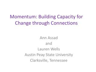 Momentum: Building Capacity for Change through Connections