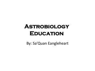 Astrobiology Education