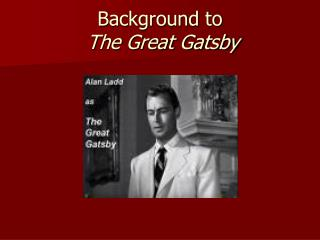 Background to The Great Gatsby