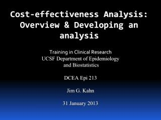 Cost-effectiveness Analysis:  Overview & Developing an analysis