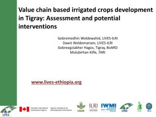 Value chain based irrigated crops development in  Tigray : Assessment and potential interventions