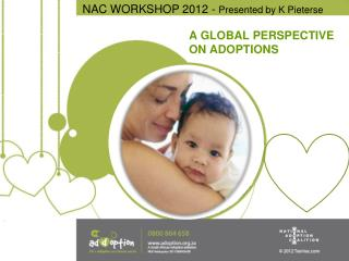 A GLOBAL PERSPECTIVE ON ADOPTIONS