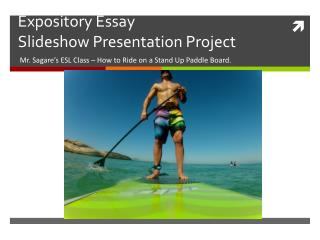 Expository Essay Slideshow Presentation Project