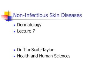 Non-Infectious Skin Diseases