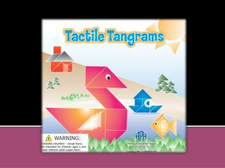 A  tangram  puzzle consists of seven pieces:   Large Triangles (2) Small Triangles