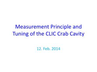Measurement Principle and Tuning of the CLIC Crab Cavity