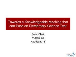 Towards a Knowledgeable Machine that can Pass an Elementary Science Test