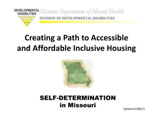 SELF-DETERMINATION in Missouri