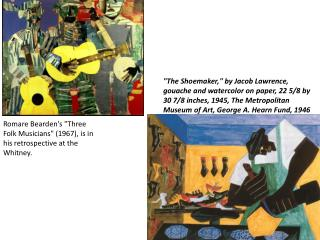 "Romare  Bearden's ""Three Folk Musicians"" (1967), is in his retrospective at the Whitney."