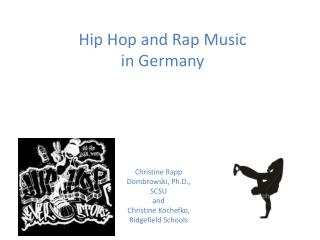 Hip Hop and Rap Music  in Germany