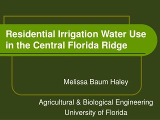 Residential Irrigation Water Use in the Central Florida Ridge