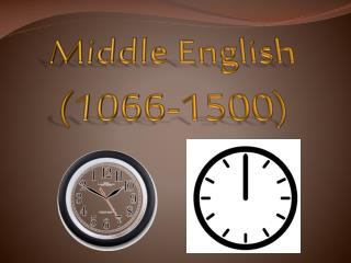 Middle English  (1066-1500)