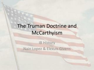 The Truman Doctrine and McCarthyism