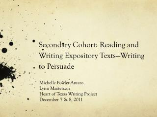 Secondary Cohort: Reading and Writing Expository Texts—Writing to Persuade