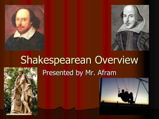 Shakespearean Overview