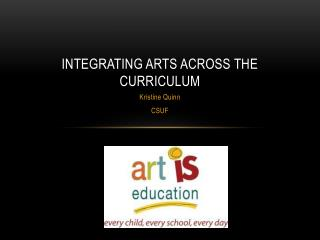 Integrating Arts Across the Curriculum