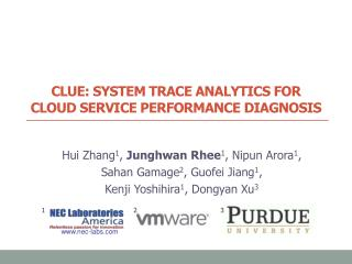 CLUE:  System  Trace Analytics  for  Cloud Service  Performance Diagnosis
