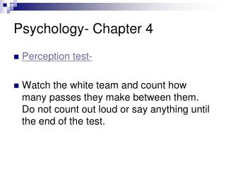Psychology- Chapter 4