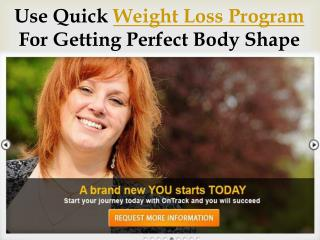 Use quick weight loss program for getting perfect body shape