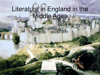 Literature in England in the Middle Ages