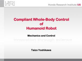 Compliant Whole-Body Control of  Humanoid Robot