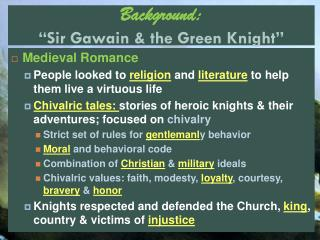 "Background: ""Sir Gawain & the Green Knight"""