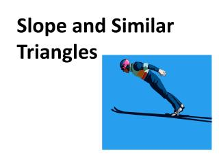 Slope and Similar Triangles